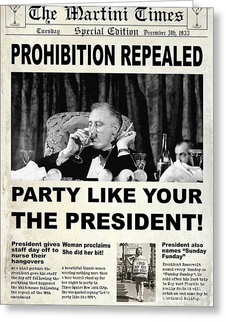 Party Like The President Greeting Card