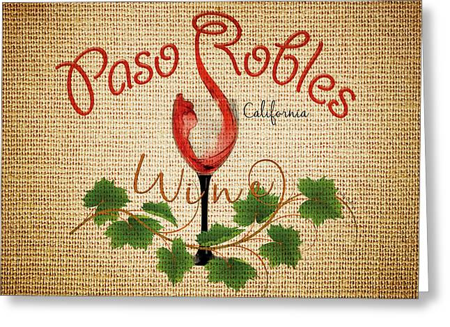 Paso Robles Wine And Burlap Greeting Card by Cindy Anderson