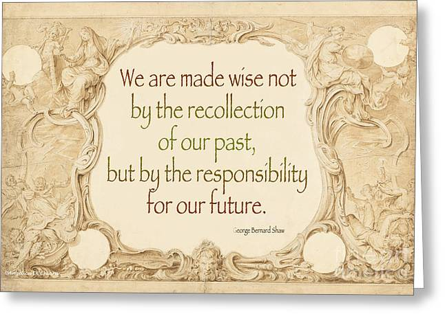 Past And Future- Quote Greeting Card