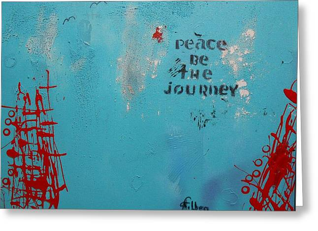 Peace Be The Journey Greeting Card