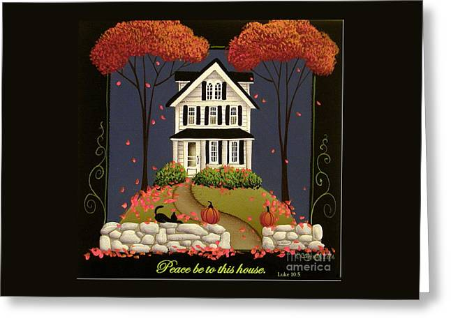 Peace Be To This House Greeting Card by Catherine Holman