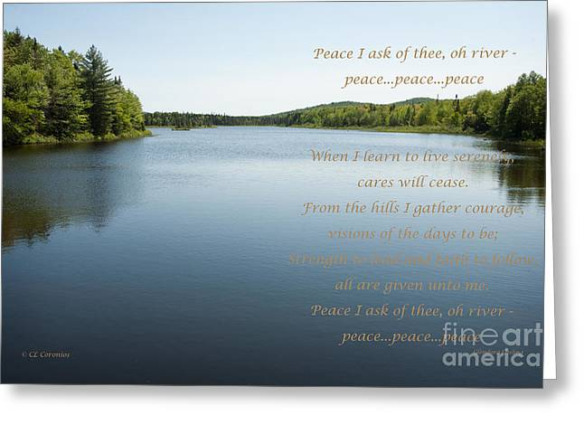 Peace I Ask Of Thee Oh River Greeting Card by Carol Lynn Coronios
