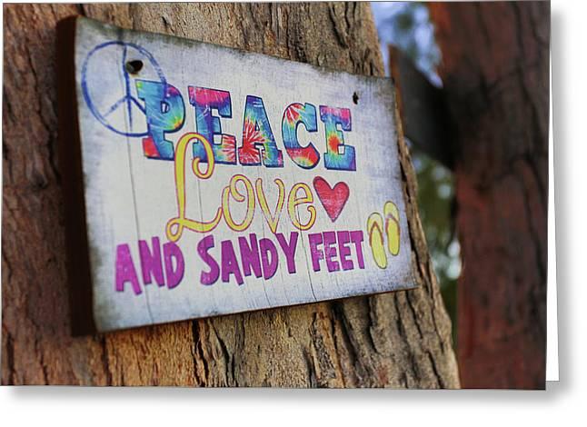 Peace Love And Sandy Feet Greeting Card