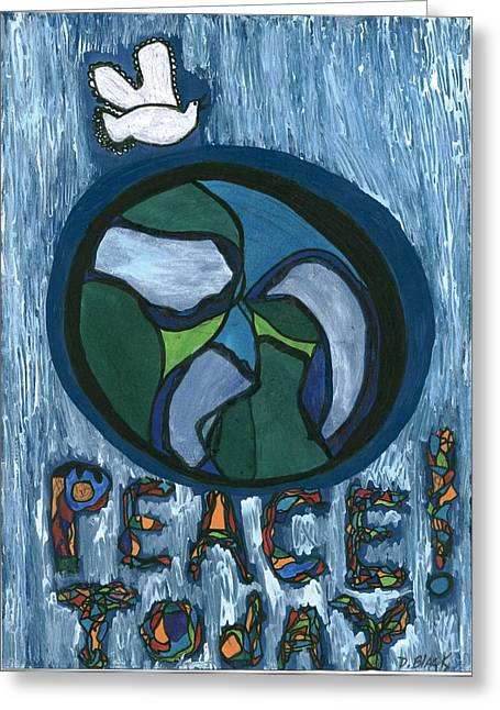 Peace Today Greeting Card by Darrell Black