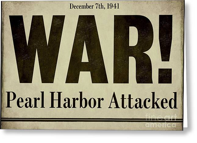 Pearl Harbor Attack Newspaper Headline Greeting Card by Mindy Sommers