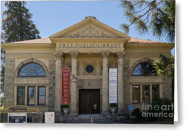Petaluma Free Public Library And Petaluma Museum Petaluma California Usa Dsc3780 Greeting Card by Wingsdomain Art and Photography