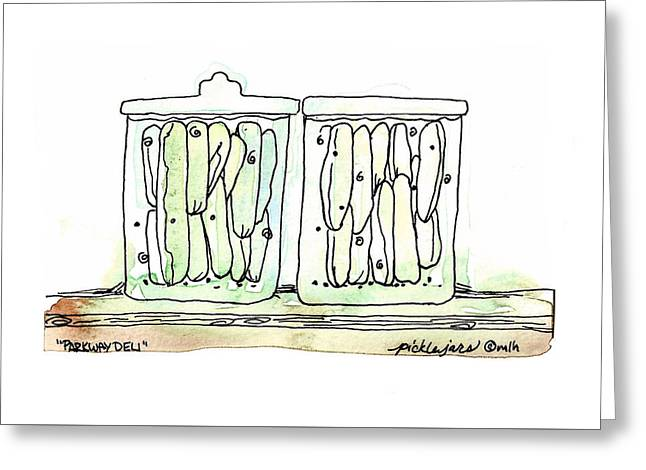 Pickle Jars From Parkway Deli Greeting Card by Meagan Healy