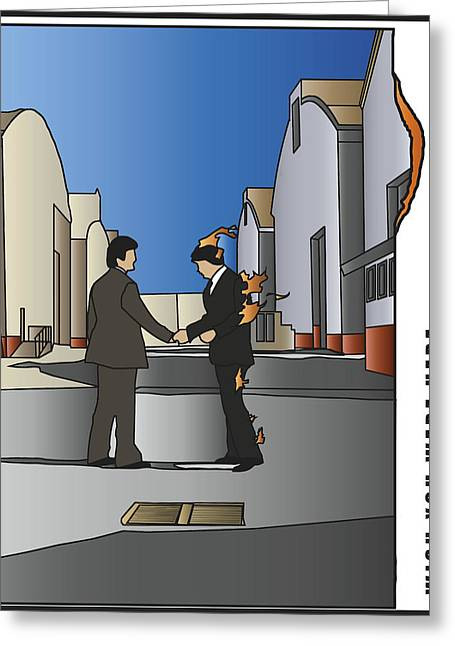 Pink Floyd - Wish You Were Here Greeting Card by Tomas Raul Calvo Sanchez
