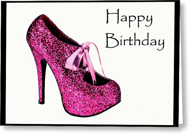 Sexy Women Framed Prints Greeting Cards - Pink glitter birthday shoe Greeting Card by Maralaina Holliday