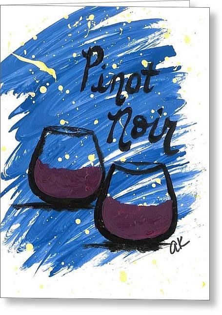 Pinot Noir Greeting Card by Alyson Appleton