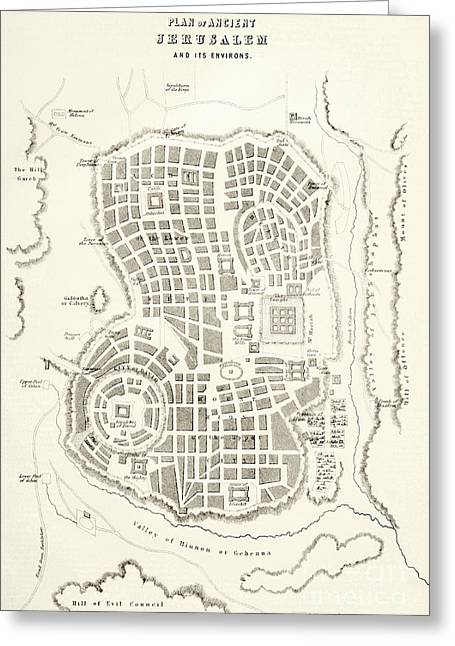 Plan Of Ancient Jerusalem As It Was Presumed To Be At The Time Of Jesus Christ Greeting Card by English School
