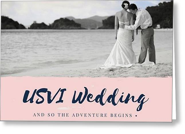 Plan Your Next Wedding In Us Virgin Island Greeting Card by Peter Parker
