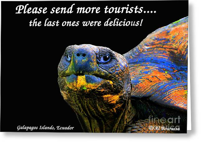 Please Send More Tourists - Tortuga Greeting Card by Al Bourassa