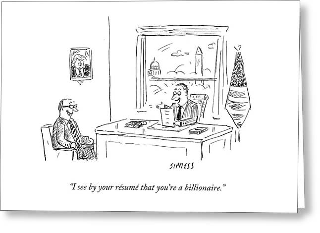 Politician Is Excited That Prospective Constituent Is A Billionaire. Greeting Card