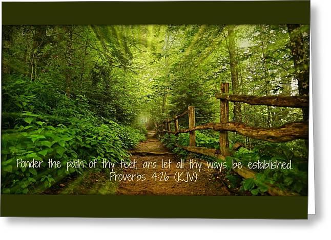 Ponder Thy Path Greeting Card