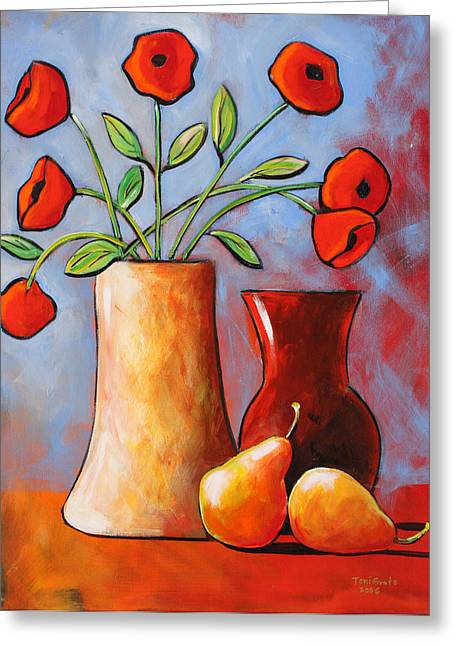 Poppies N Pears Greeting Card by Toni Grote