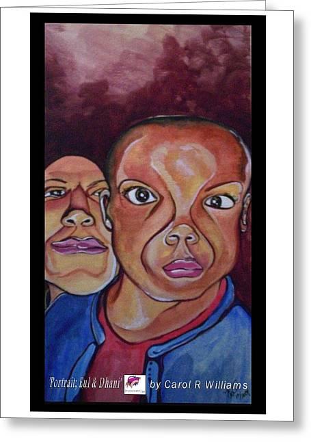 Portrait Eul And Dhani Greeting Card by Carol Rashawnna Williams