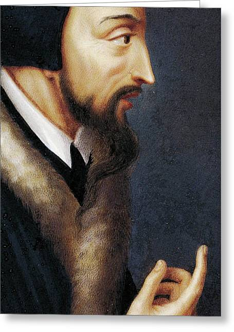 Portrait Of French Theologian And Religious Reformer, John Calvin  Greeting Card