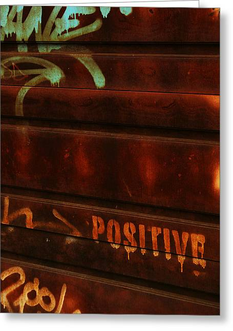 Positive Greeting Card by Julie Lamb