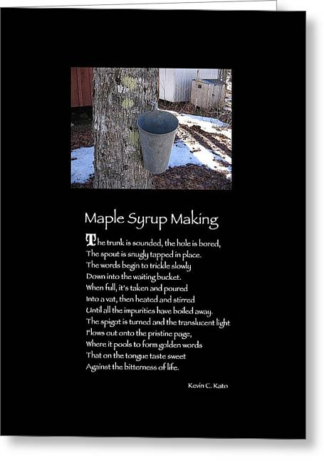 Poster Poem - Maple Syrup Making Greeting Card by Poetic Expressions