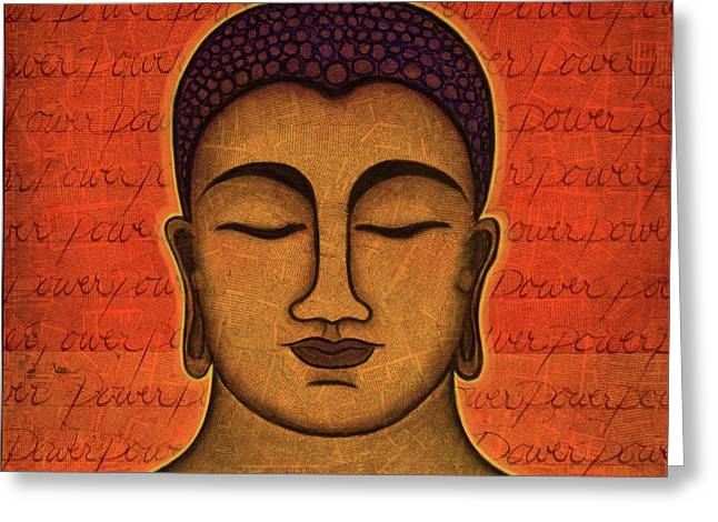 Buddhism Greeting Cards - Power Greeting Card by Gloria Rothrock