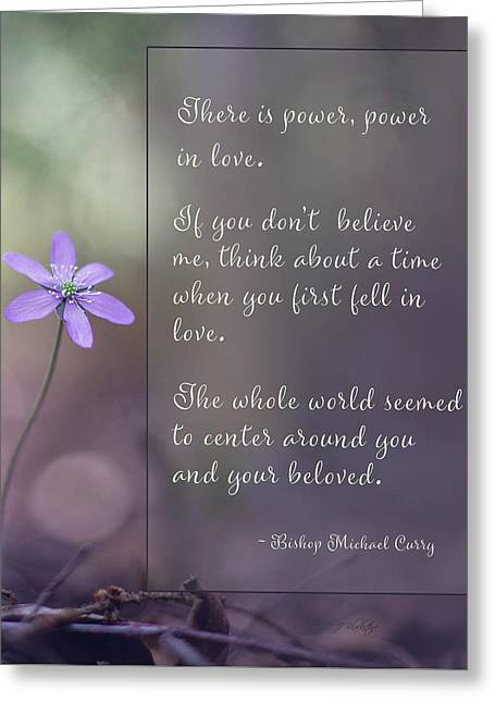 Greeting Card featuring the photograph Power In Love - Inspirational Art by Jordan Blackstone