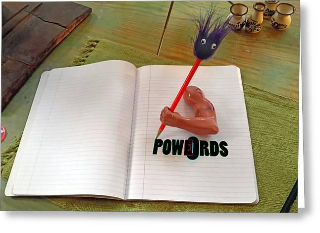 Powoerds Greeting Card by Hank Lerma