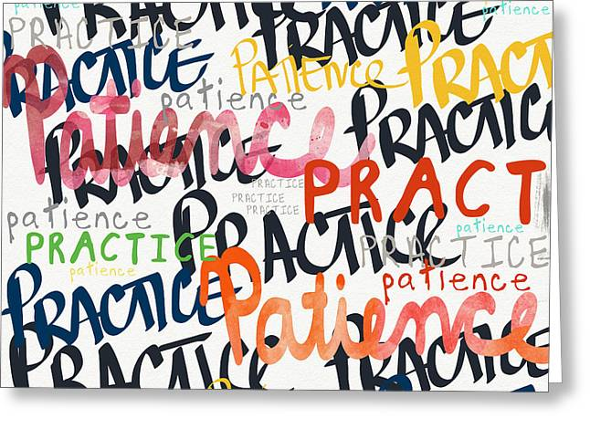 Practice Patience- Art By Linda Woods Greeting Card by Linda Woods
