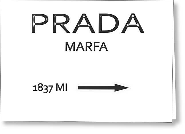 Prada Marfa Mileage Sign Greeting Card