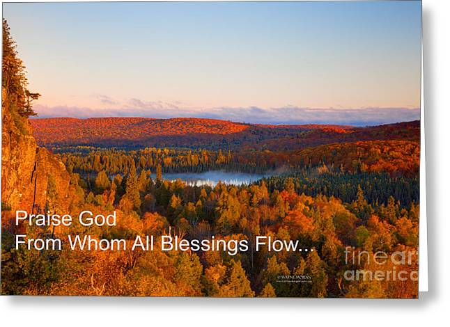 Praise God From Whom All Blessings Flow Greeting Card by Wayne Moran