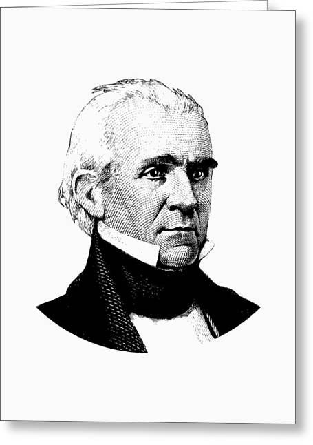 President James K. Polk Graphic Black And White Greeting Card by War Is Hell Store