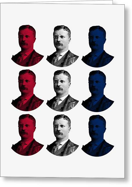 President Teddy Roosevelt - Red, White, And Blue Greeting Card