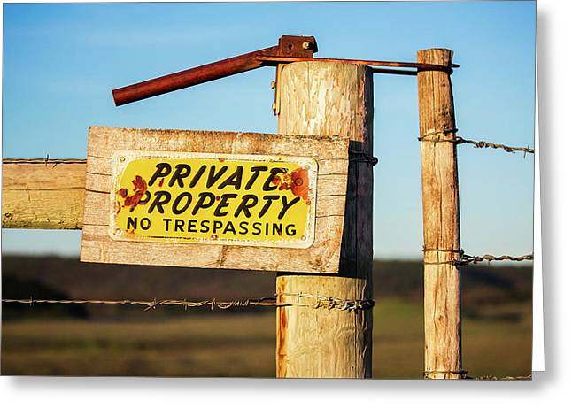 Private Property No Trespassing Greeting Card by Todd Klassy