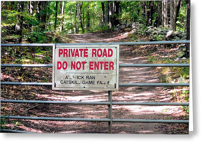 Private Road Do Not Enter Greeting Card by Lanjee Chee