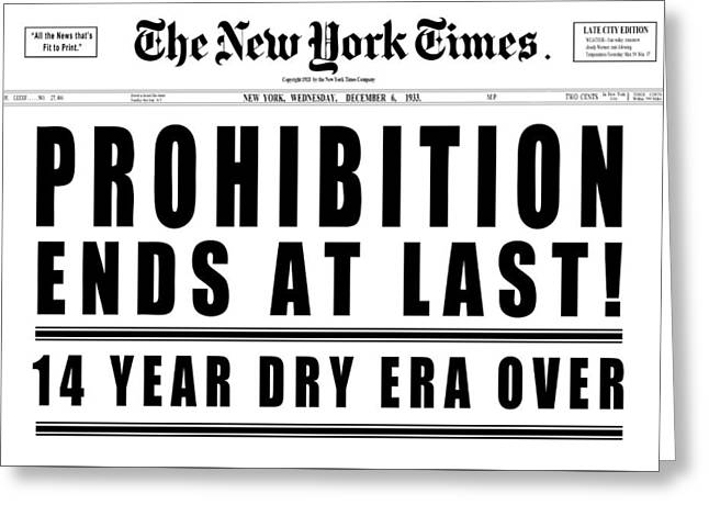 Prohibition Ends Headline 1933  White Greeting Card by Daniel Hagerman