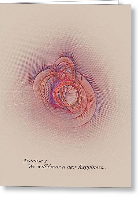 Promise 2 New Happiness Greeting Card