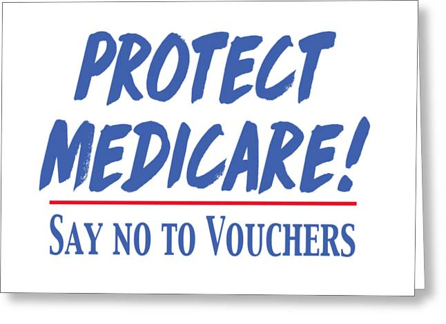 Greeting Card featuring the drawing Protect Medicare by Heidi Hermes