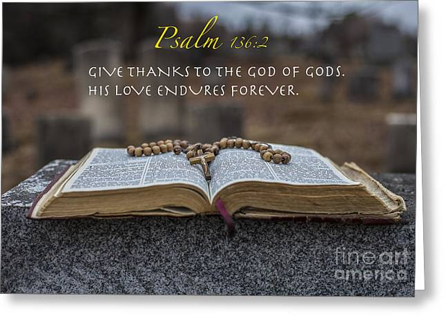 Psalm 136 2 Greeting Card by Jason  Griffith