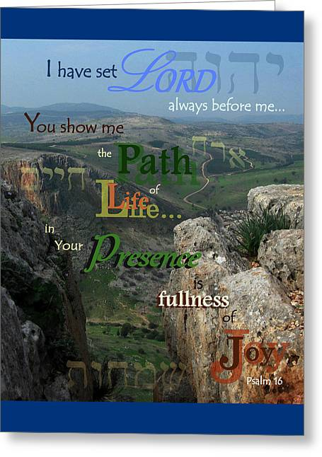 Psalm 16 - Path Of Life And Joy Greeting Card