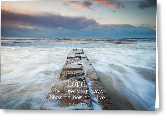 Psalm 25 4 Greeting Card