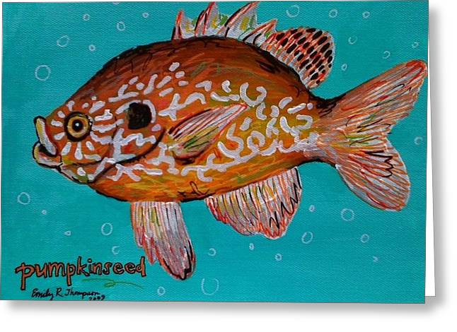 Pumpkinseed Greeting Card by Emily Reynolds Thompson