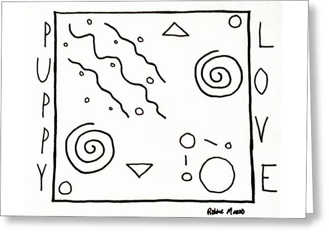 Greeting Card featuring the drawing Puppy Love by Robbie Masso