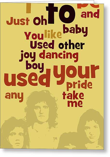 Queen. Can You Order The Lyrics? Dreamers Ball. Greeting Card