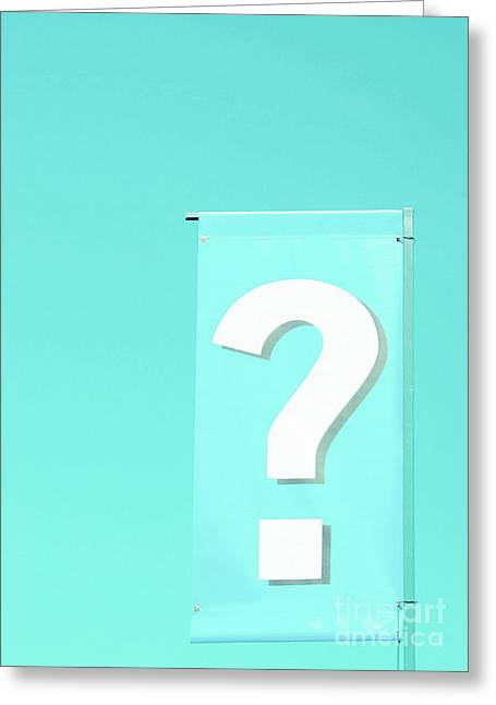Greeting Card featuring the photograph Question by Cindy Garber Iverson