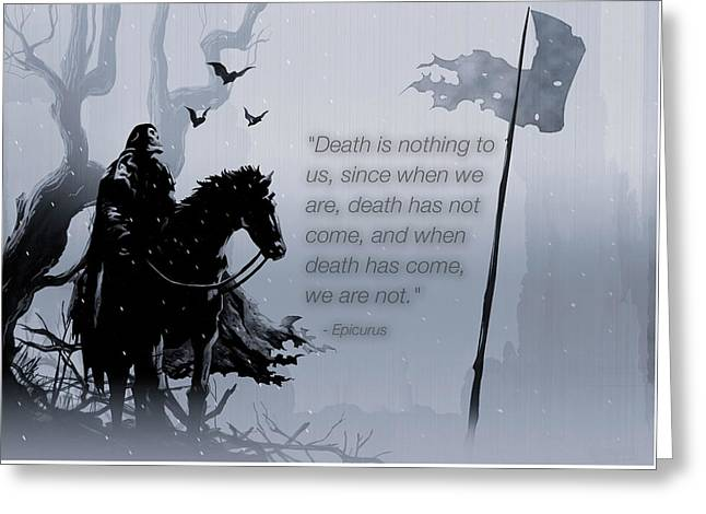 Qutote Epicurus Death Quote                   Greeting Card by F S