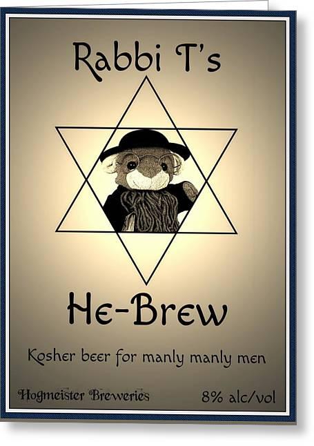 Rabbi T's He-brew Greeting Card by Piggy