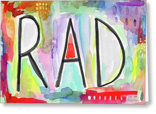 Rad- Art By Linda Woods Greeting Card by Linda Woods