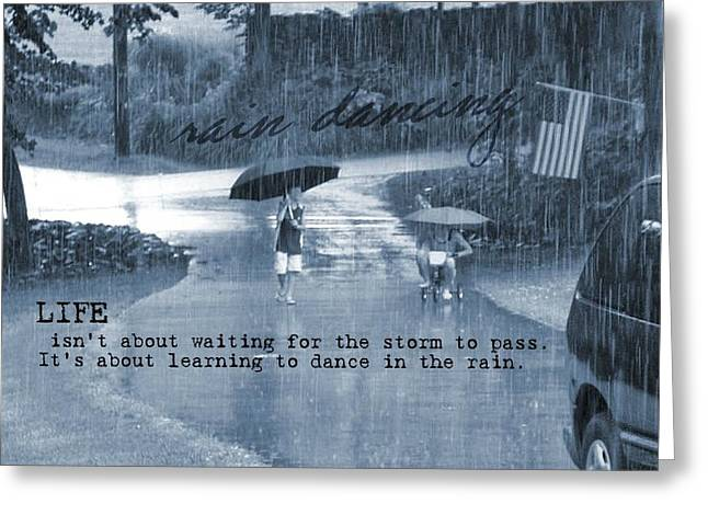 Rain Dance Quote Greeting Card