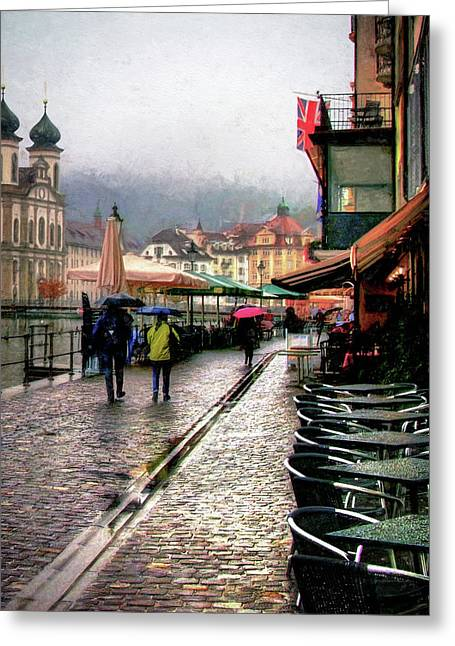 Rainy Day In Lucerne Greeting Card by Jim Hill