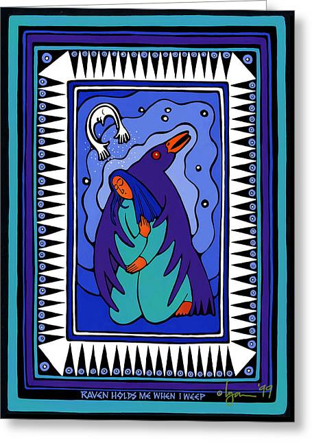 Raven Holds Me When I Weep Greeting Card